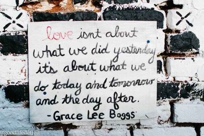 Grace Lee Boggs quote. Detroit photography.