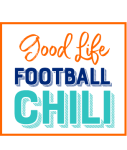 Good Life Football Chili is straight from the wild, wild west!