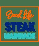 Good Life Steak Marinade
