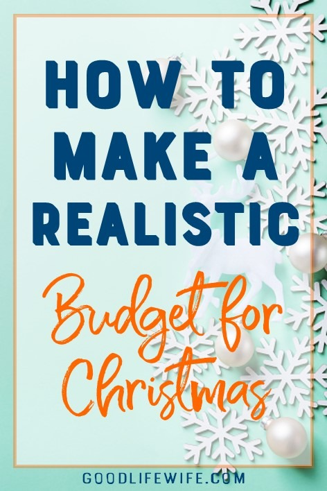 Make a realistic budget for Christmas and have a stress-free holiday!
