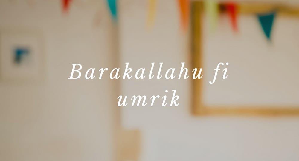 5 Ucapan Selamat Ulang Tahun Dalam Bahasa Arab Disertai Artinya