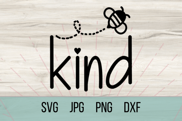 Free Bee Kind SVG. With this free SVG you can make so many DIY projects for beginners and advanced a like. Cricut projects are so much fun. be kind. #cricut #freesvg #dy