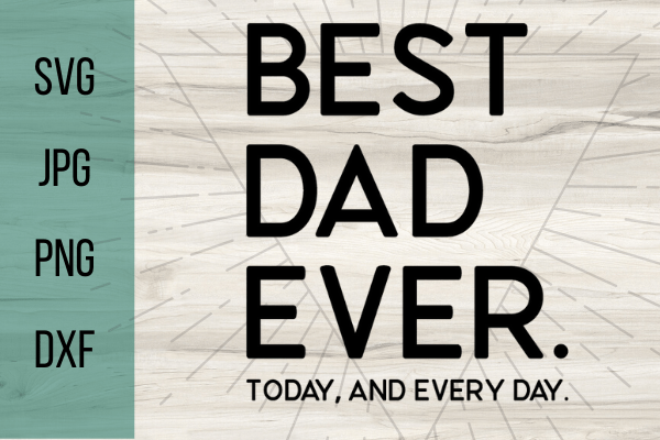 Free Best Dad Ever SVG this free SVG is perfect for a DIY Fathers Day present. DIY projects to make with your Cricut are so much fun! #cricut #freesvg #svg #dad #diy #fathersday