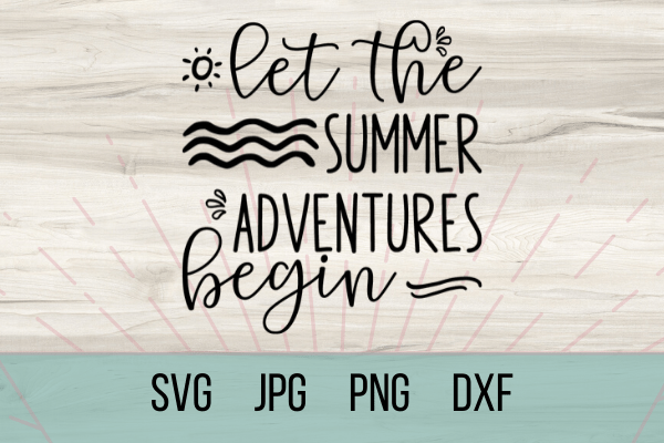 Free Summer Adventures Begin SVG marks the beginning of summer. With this adorable SVG you can make the perfect Cricut DIY project! Great for shirts with sayings or canvas bags. #cricut #freesvg #summersvg