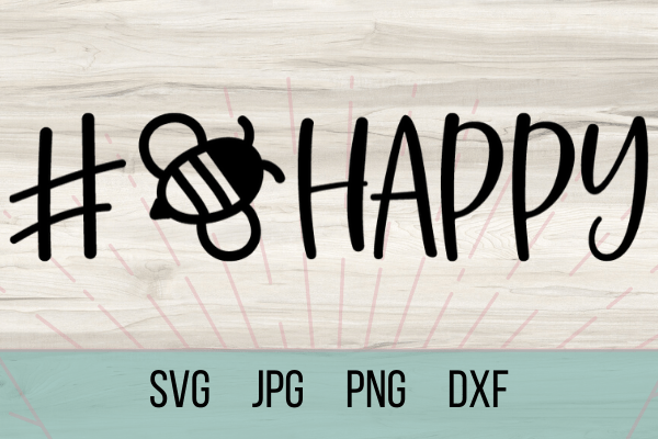 Free Bee Happy SVG. With this free SVG you can make so many DIY projects for beginners and advanced a like. Cricut projects are so much fun. be kind. #cricut #freesvg #dy #beehappy