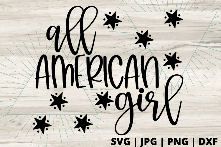 Free All American Girl SVG will make for the perfect DIY patriotic Tee. Make a 4th of July shirt with this simple SVG. Cricut SVG files make for super easy beginner projects. #cricut #silhouette #freesvg #svg #diy #project