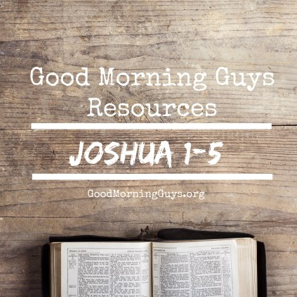 Joshua 1-5 Resources