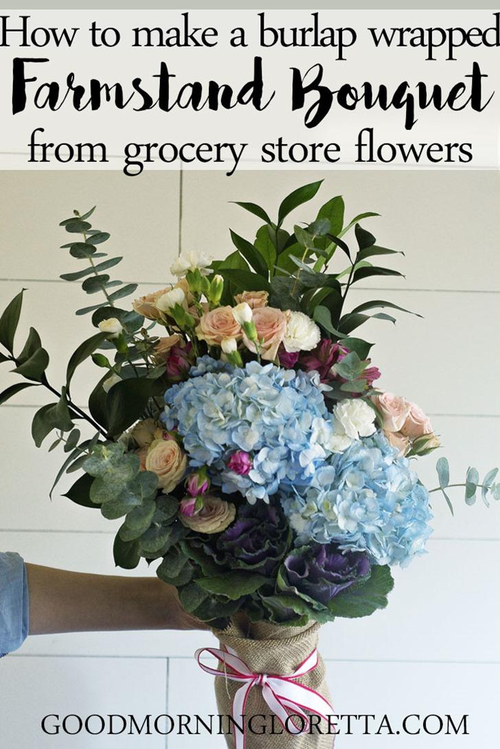 How To Make A Farmstand Flower Bouquet Good Morning Loretta