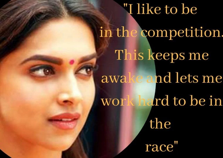 Deepika Padukone Quotes & Thoughts Collection - Good ...
