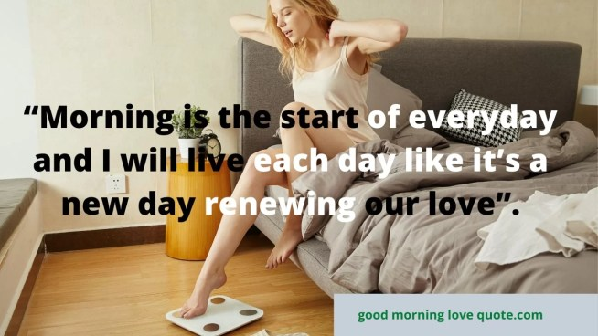 Best Romantic & Sweet Good Morning Love Quotes Image 3
