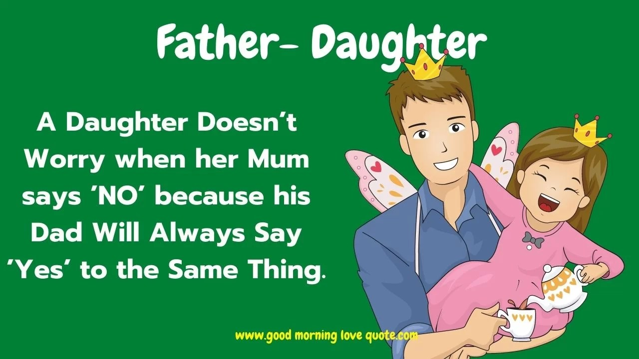 9 Quotes For Daughter and Sayings - Best Mother-Daughter / Father