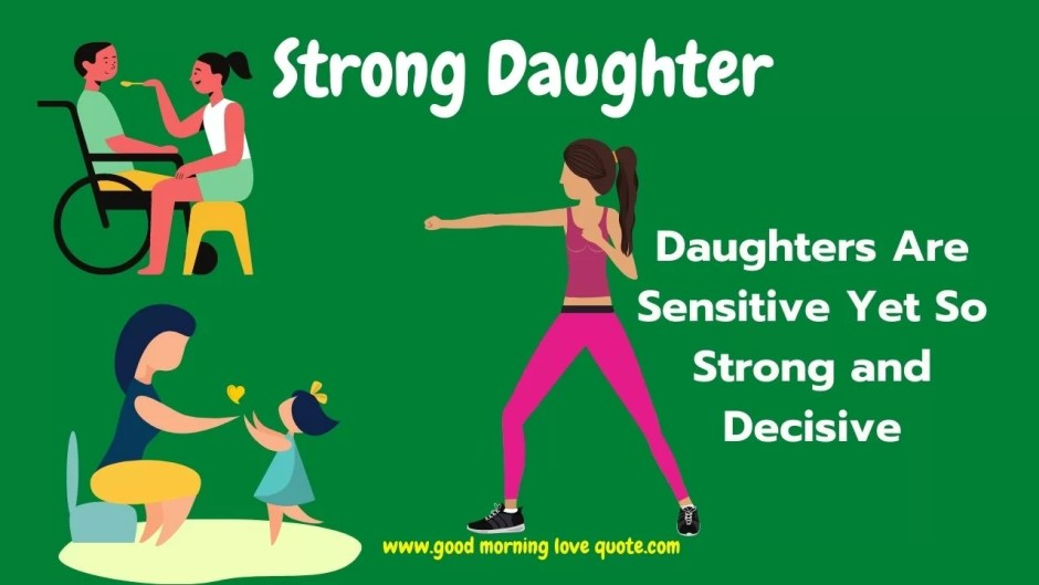 Quotes For Daughter - Strong Daughter