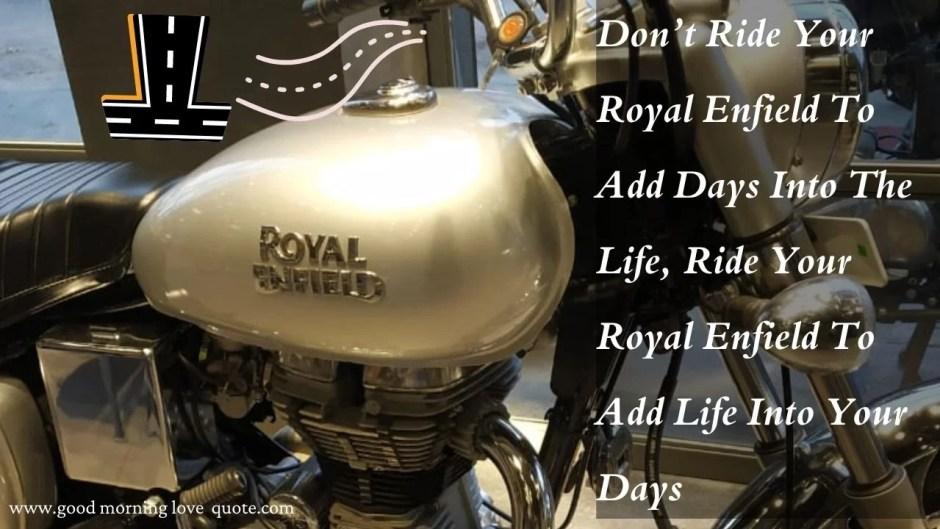 royal Enfield Himalyan qoutes