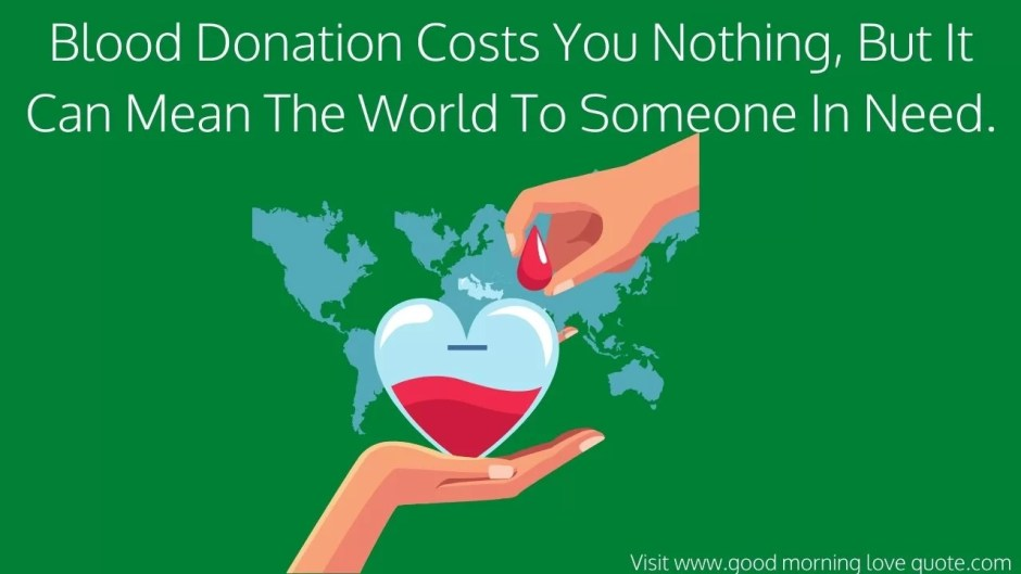 143 Motivational Blood Donation Quotes and Slogans for your Inspiration 5