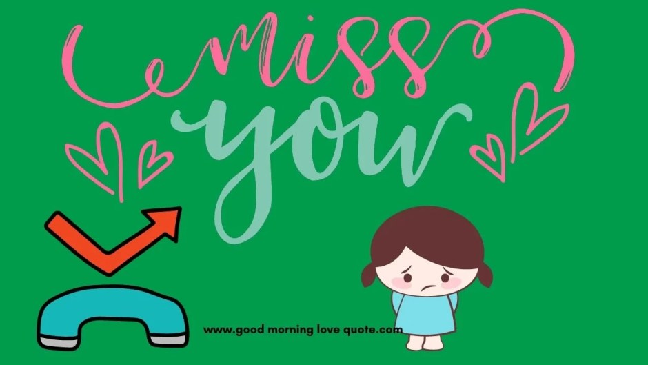 i miss you quotes for him