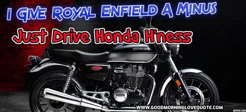 Honda Hness quotes