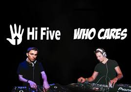 Hi Five & Who Cares [INTERVIEW]