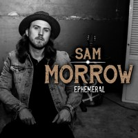 Album Recommendation:  Ephemeral - Sam Morrow