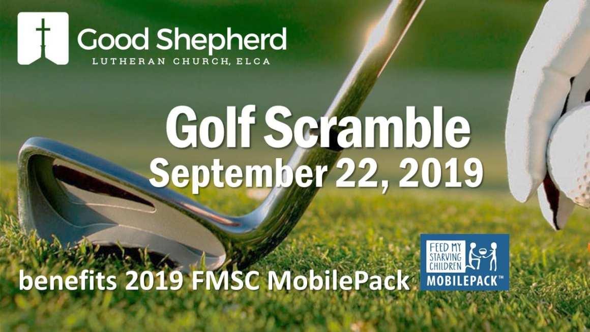 Golf Scramble for FMSC   Good Shepherd Lutheran Church ...