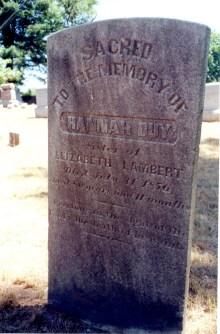 Gravestone of Hannah Duy, sister of Elizabeth Lambert