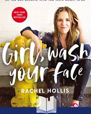 girl wash your face review