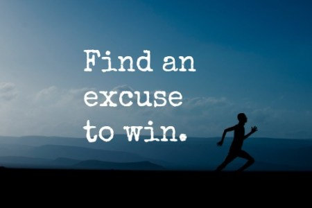 """""""Winning here is a conscious decision. Make up your mind whether you want to pass — or choose to fail. Whatever you have to do — just find an excuse to win."""" - Lone Survivor"""