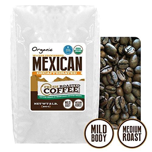Mexican SWP Decaf Organic Coffee, Whole Bean, Swiss Water Processed Decaf Coffee, Fresh Roasted Coffee LLC. (2 lb.)