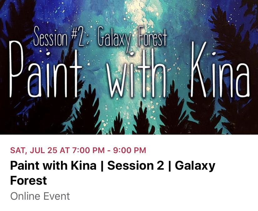 Painting class #2 with Kina Forney – Attend Virtually!