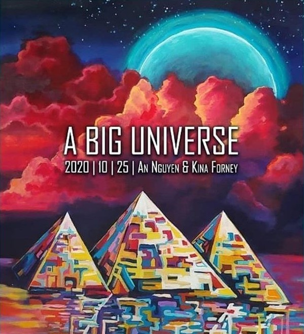An Nguyen and Kina Forney A Big Universe