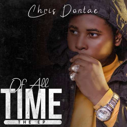 EP: Chris Dontae - Of All Time