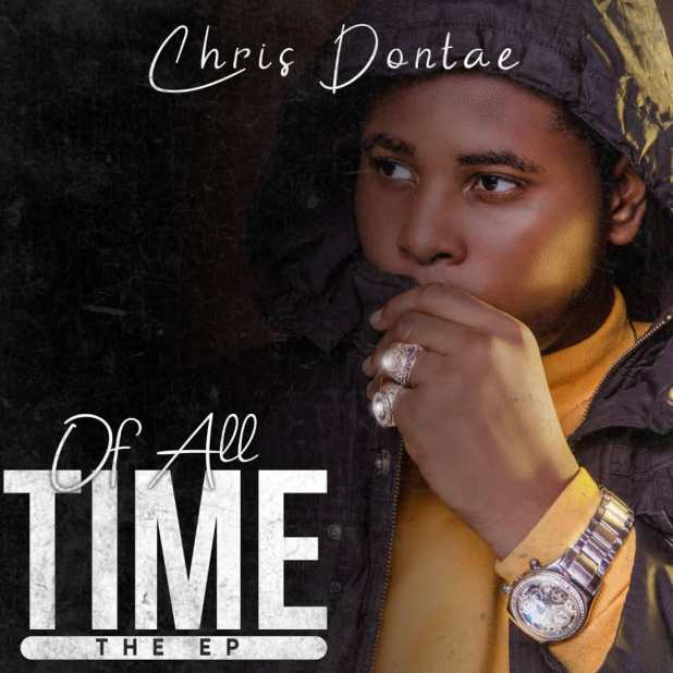 """Chris Dontae releases debut EP """"Of All Time"""" 