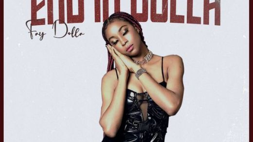 EP: Fay Dolla – End In Dolla