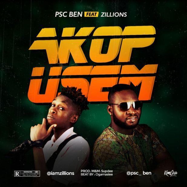 PSC Ben ft. Zillions - Akop Usem