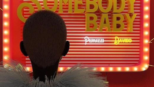 Peruzzi – Somebody Baby ft. Davido