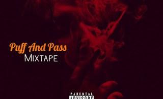 DJ MIX: Dj Jamzy - Puff And Pass Mixtape (Ogo Idi Oro)