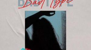 Seyi Vibez – Bad Type