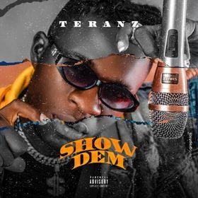 Teranz - Show Dem