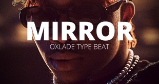 Freebeat: Mirror – Oxlade Type Beat (Prod by Tite Tunez)
