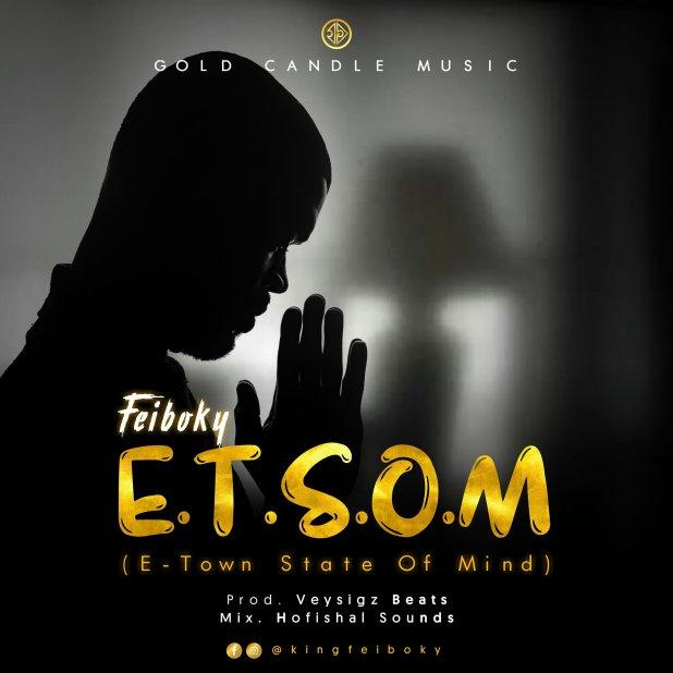 Feiboky - E.T.S.O.M (E-Town State Of Mind)