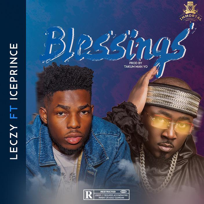 Leczy ft. Ice Prince - Blessings
