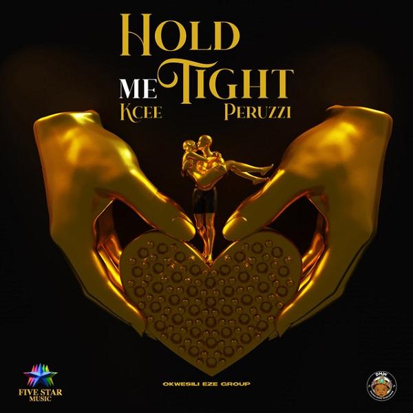Kcee ft. Peruzzi, Okwesili Eze Group - Hold Me Tight  download