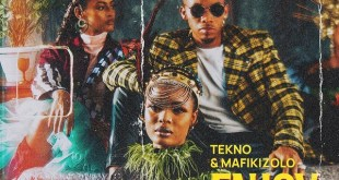 Tekno ft. Mafikizolo - Enjoy (Remix)