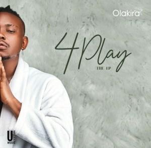 Olakira - 4Play EP