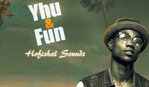 Hofishal Sounds - Yhu & Fun download