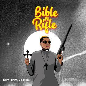 Biy Martins - Bible n Rifle download