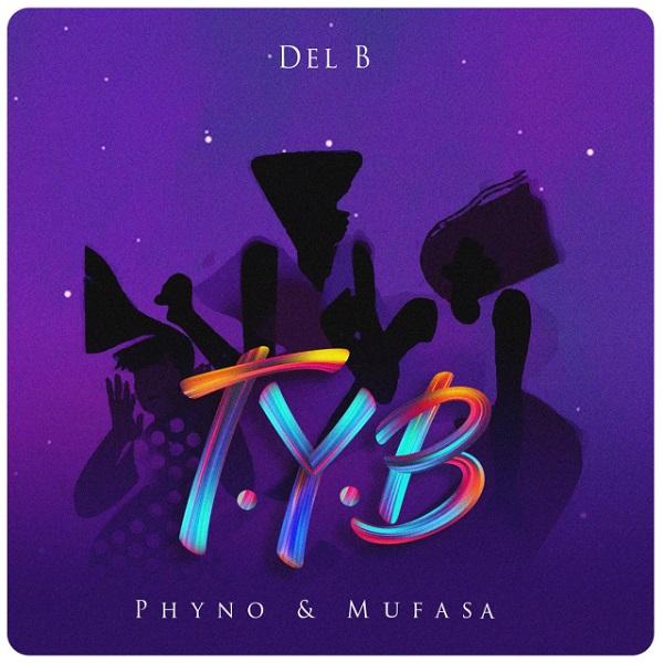 Del B ft. Phyno, Mufasa - T.Y.B (Twist Your Body) download