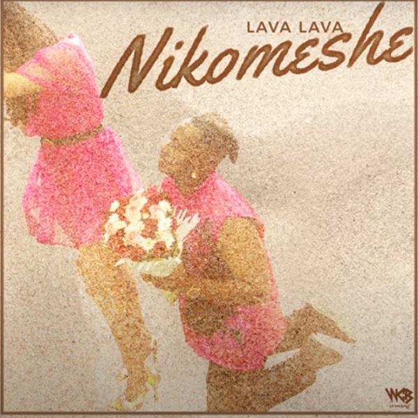 Lava Lava – Nikomeshe download