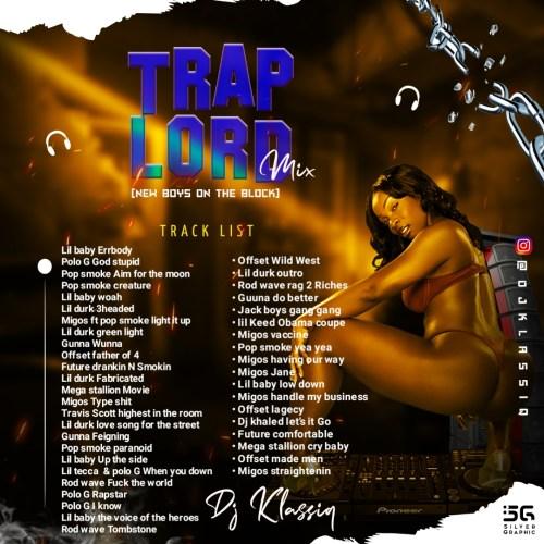 Mixtape DJ Klassiq - Trap Lord (The New Boys On The Block) download