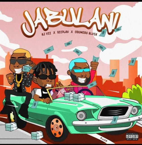 AJ Vee ft. Reeplay & Odumodu Black - Jabulani download