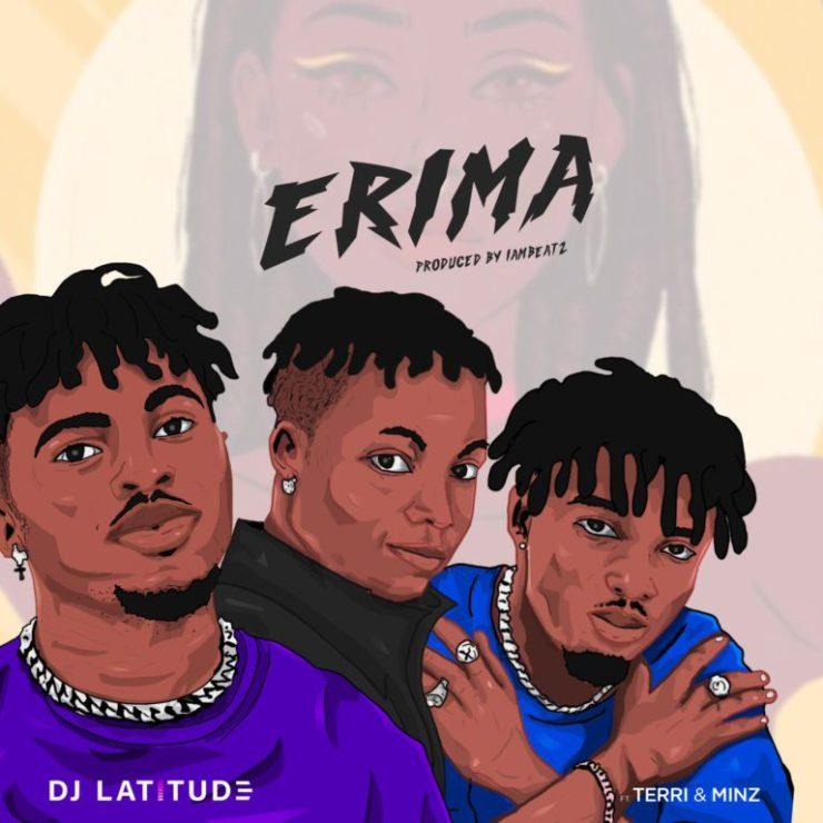 "DJ Latitude ft. Terri x Minz - ""Erima"" download"